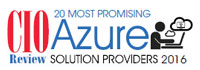 20 Most Promising Azure Solution Providers - 2016